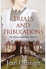 Trials and Tribulations - The Robinswood Story Book 3 Kindle Edition