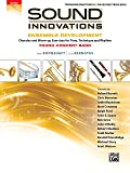 Sound Innovations for Concert Band -- Ensemble Development for Young Concert Band: Chorales and Warm-up Exercises for Tone, Technique, and Rhythm (Trombone/Baritone/Bassoon/String Bass)