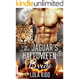 The Jaguar's Halloween Bride (Holiday Mail Order Mates Book 5)