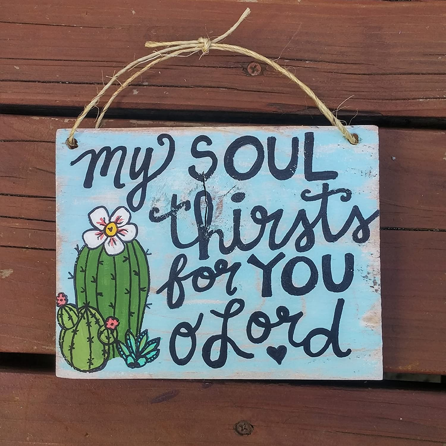 Amazon Com Cactus Wooden Sign Handmade By Hope And Stay Scripture