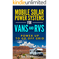 Mobile Solar Power Systems For Vans and RVs: Power Up To Go Off Grid