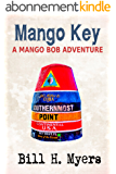 Mango Key: A Mango Bob Adventure (English Edition)