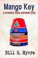 Mango Key: A Mango Bob Adventure Kindle Edition