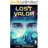 Lost Valor (Forsaken Valor Series Book 1)