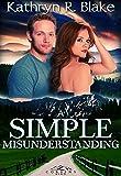 A Simple Misunderstanding (Corbin's Bend Season One Book 7)