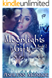 Moonlight's Gift (Moonlight Series Book 2)