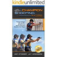 Champion Shooting: A Proven Process for Success at Any Level (English Edition)