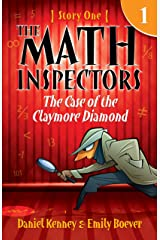 The Math Inspectors 1: The Case Of The Claymore Diamond (a funny mystery for kids ages 9-12) Kindle Edition