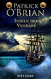 Inseln der Vulkane: Historischer Roman (Die Jack-Aubrey-Serie 15) (German Edition)