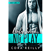 Only Work, No Play (Tough Games Book 1) (English Edition)