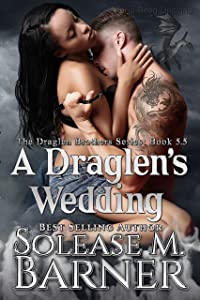 A Draglen's Wedding (BK5.5) (The Draglen Brothers Series)