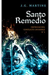 Santo Remedio (Crónicas del Conflicto Invisible nº 1) (Spanish Edition) Kindle Edition