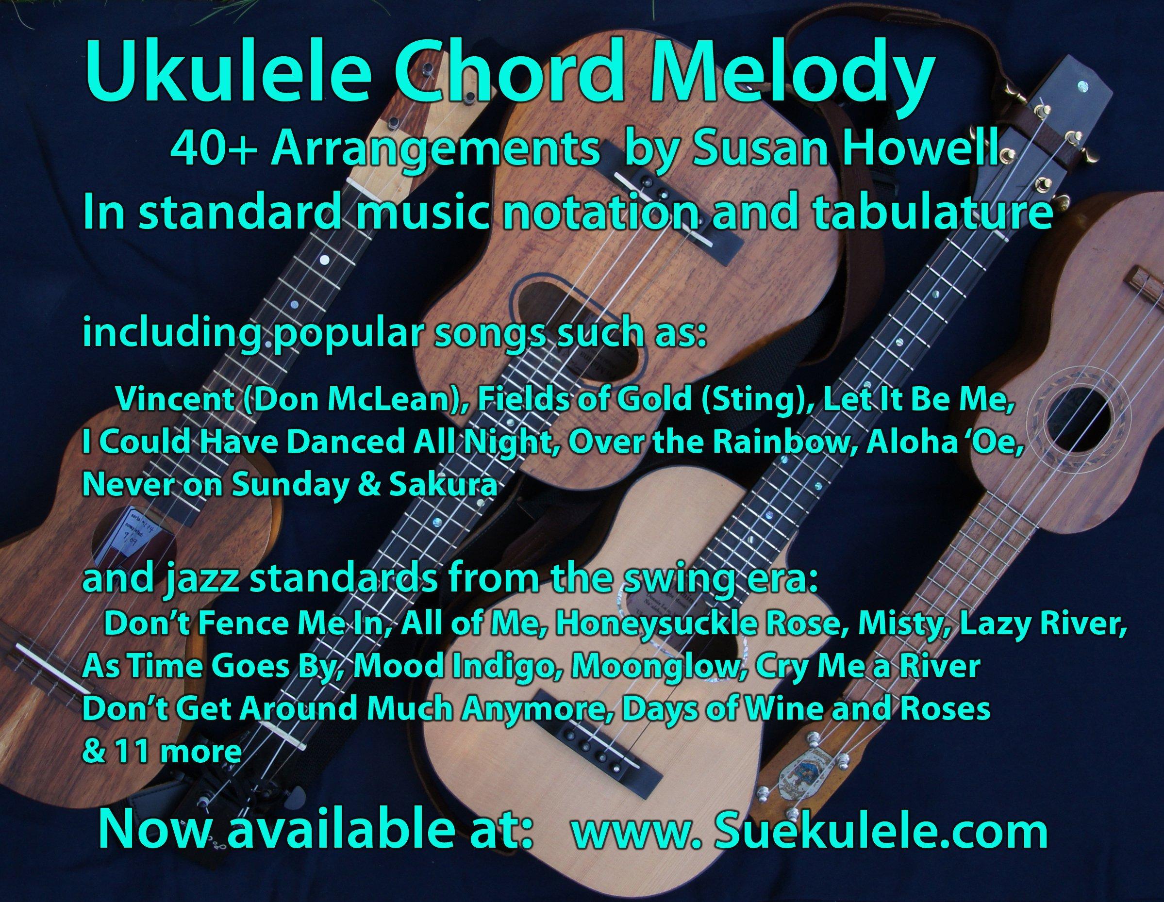 Ukulele Chord Melody 40 Arrangements In Standard Music Notation