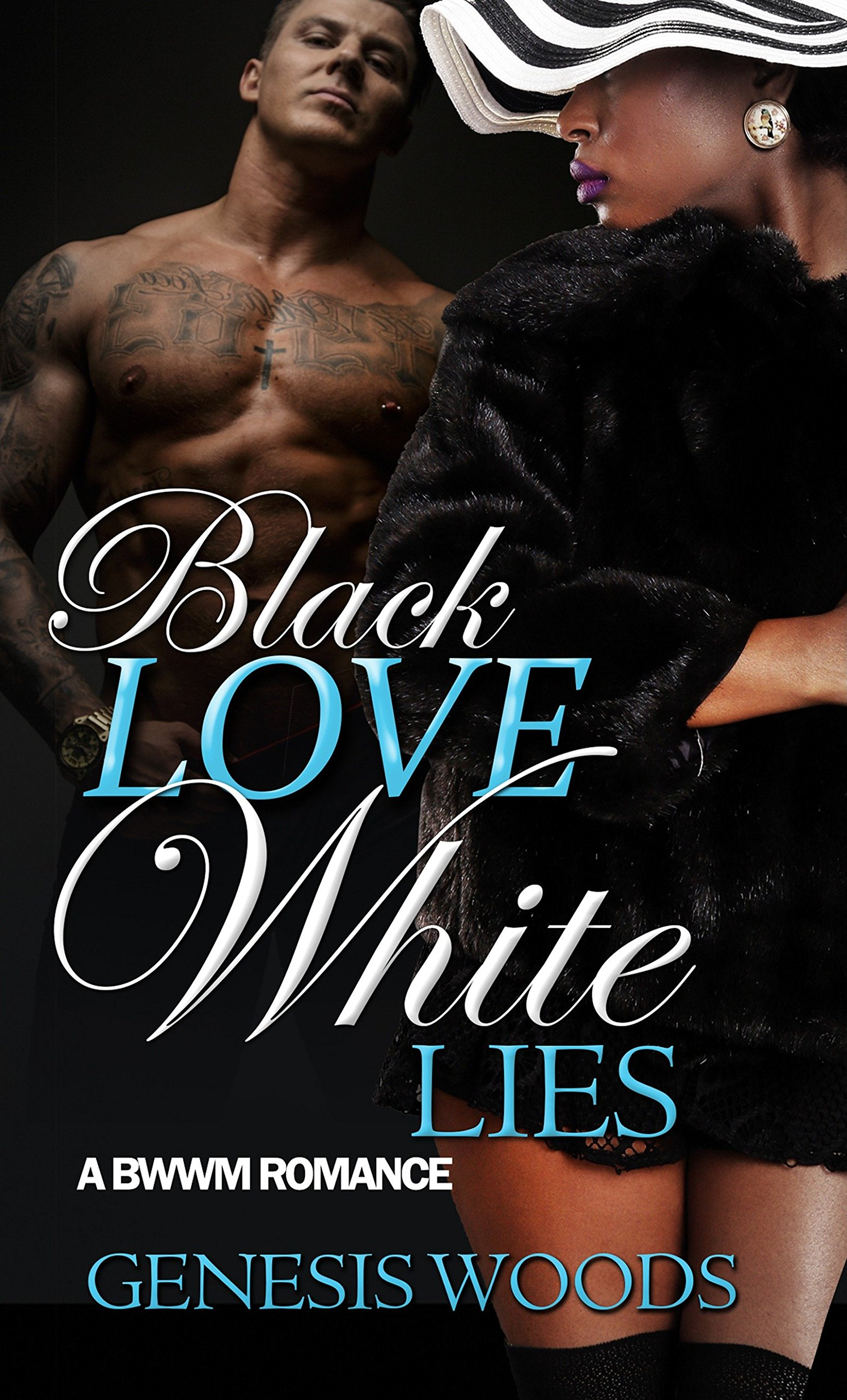 Black Love, White Lies: A BWWM Romance pdf