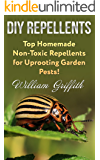 DIY Repellents: Top Homemade Non-Toxic Repellents for Uprooting Garden Pests!