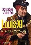 Louis XI le méconnu
