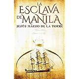La esclava de Manila (Especial Confinamiento) (Spanish Edition)