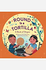 Round Is a Tortilla: A Book of Shapes Kindle Edition