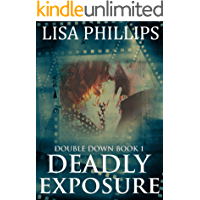 Deadly Exposure (Double Down Book 1)