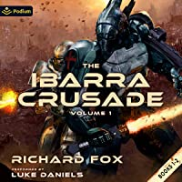 The Ibarra Crusade: Volume 1: Books 1-2