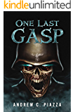 One Last Gasp: A WWII Horror Thriller