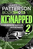 Kidnapped - Part 2: BookShots (Kidnapped - Jon Roscoe)