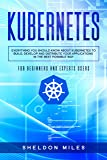 Kubernetes: Everything You Should Know About