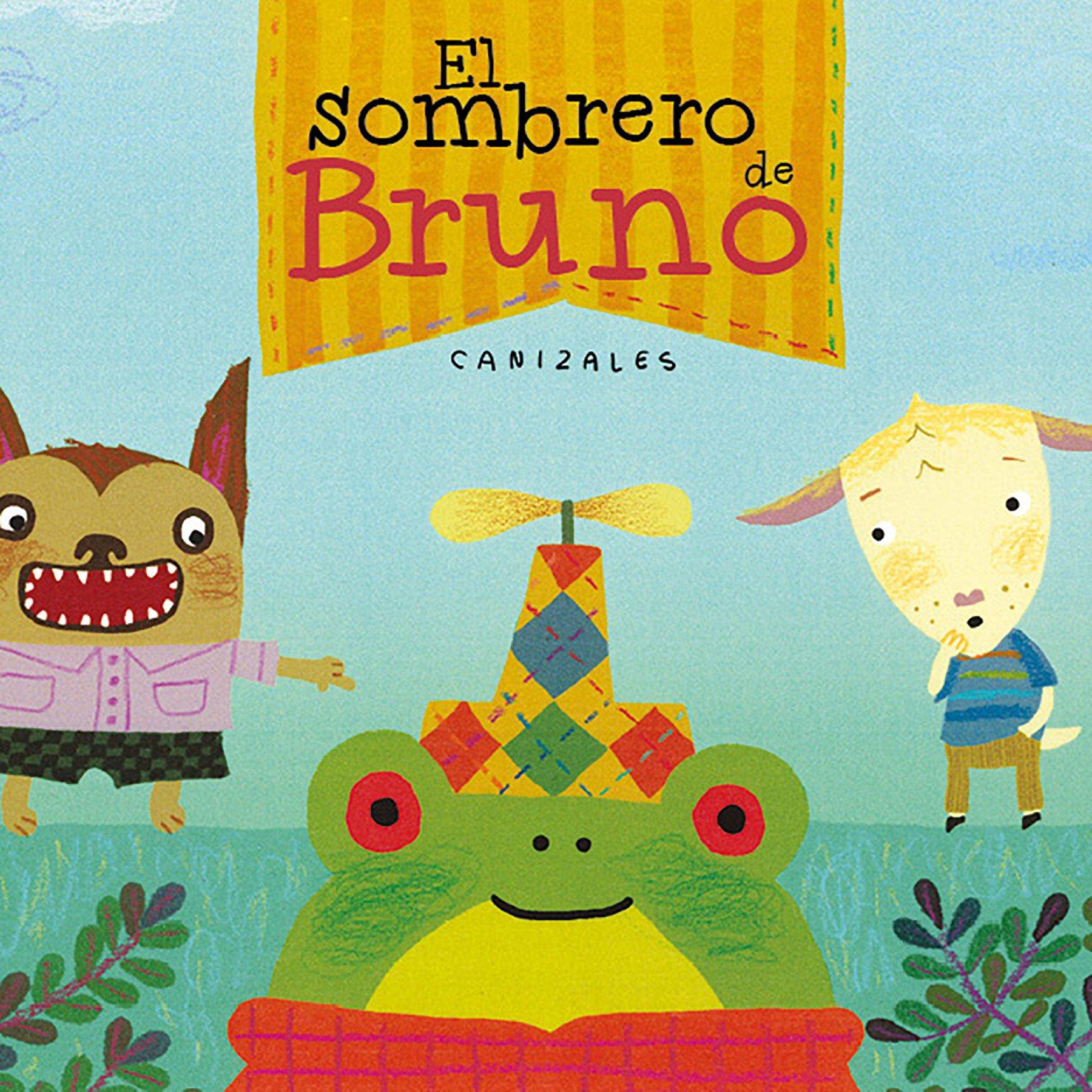 El sombrero de Bruno (Premio Boolino Álbum ilustrado): Amazon.es: Canizales: Libros