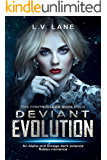 Deviant Evolution: A dark Omegaverse science fiction romance (The Controllers Book 4)