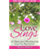Love Sings FREE AUDIO BOOK INSIDE: Clean and Wholesome Country Romance