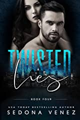 Twisted Lies 4 (Dirty Secrets) Kindle Edition