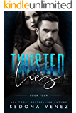Twisted Lies 4: An Enemies to Lovers Romance (Dirty Secrets)