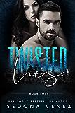 Twisted Lies 4 (Dirty Secrets)
