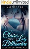 Claire and the Lady Billionaire Book One