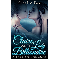 Claire and the Lady Billionaire Book One (English Edition)