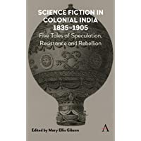 Science Fiction in Colonial India, 1835-1905