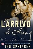 Un Amore a Distanza di Anni Luce - L'arrivo di Hero
