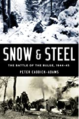 Snow and Steel: The Battle of the Bulge, 1944-45 Kindle Edition