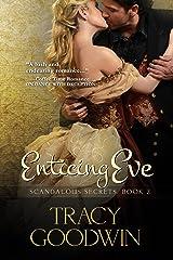 Enticing Eve: Scandalous Secrets, Book 2 Kindle Edition