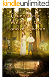 Quench and Wendy in the Land of Shovan