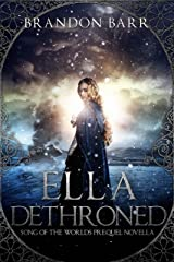 Ella Dethroned (Song of the Worlds Book 0) Kindle Edition