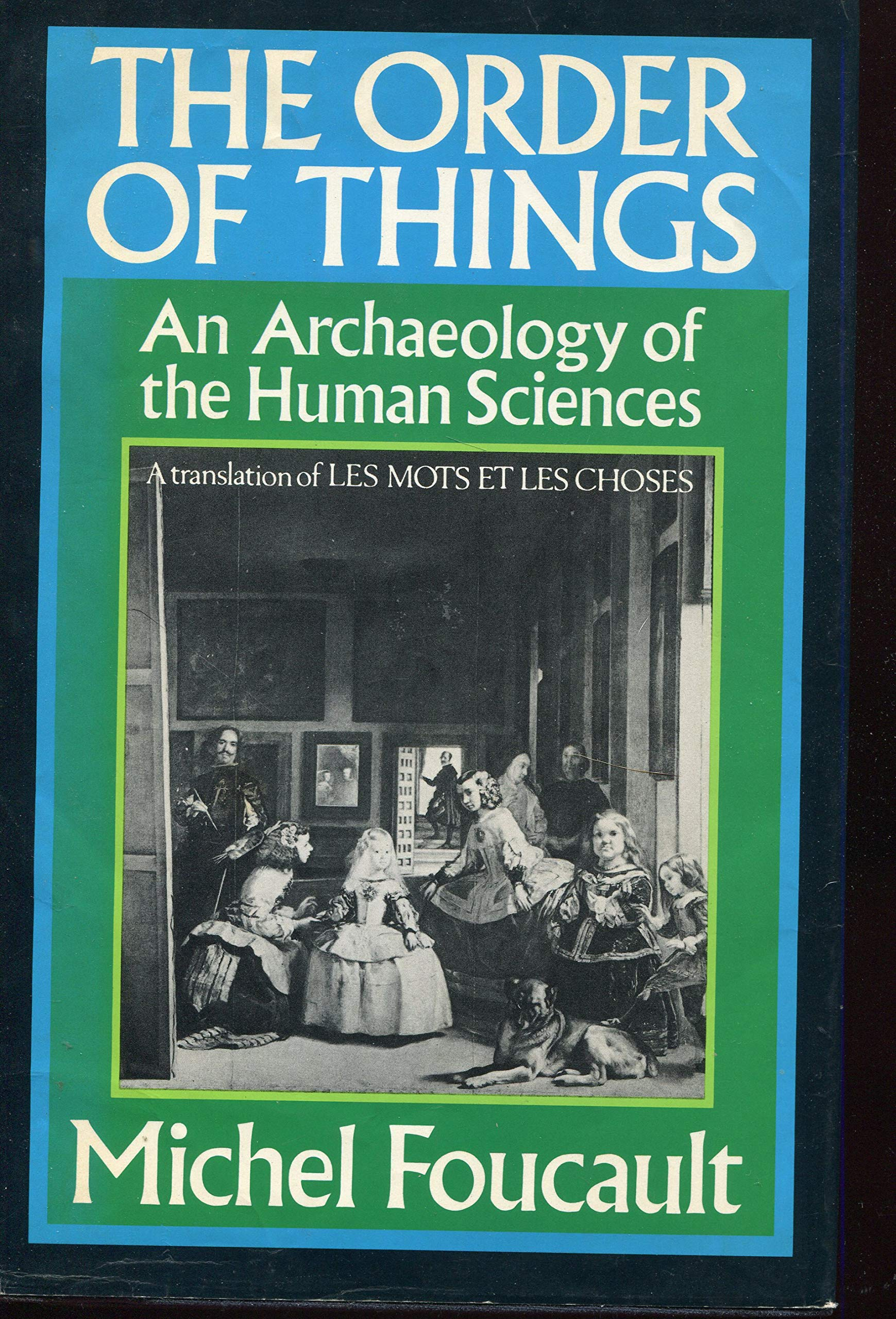 Download The Order Of Things An Archaeology Of The Human Sciences By Michel Foucault