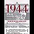 1944:罗斯福与改变历史的一年(要读懂20世纪,就必须要了解1944年)