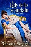 La lady dello scandalo
