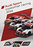 Audi Sport customer racing 2014