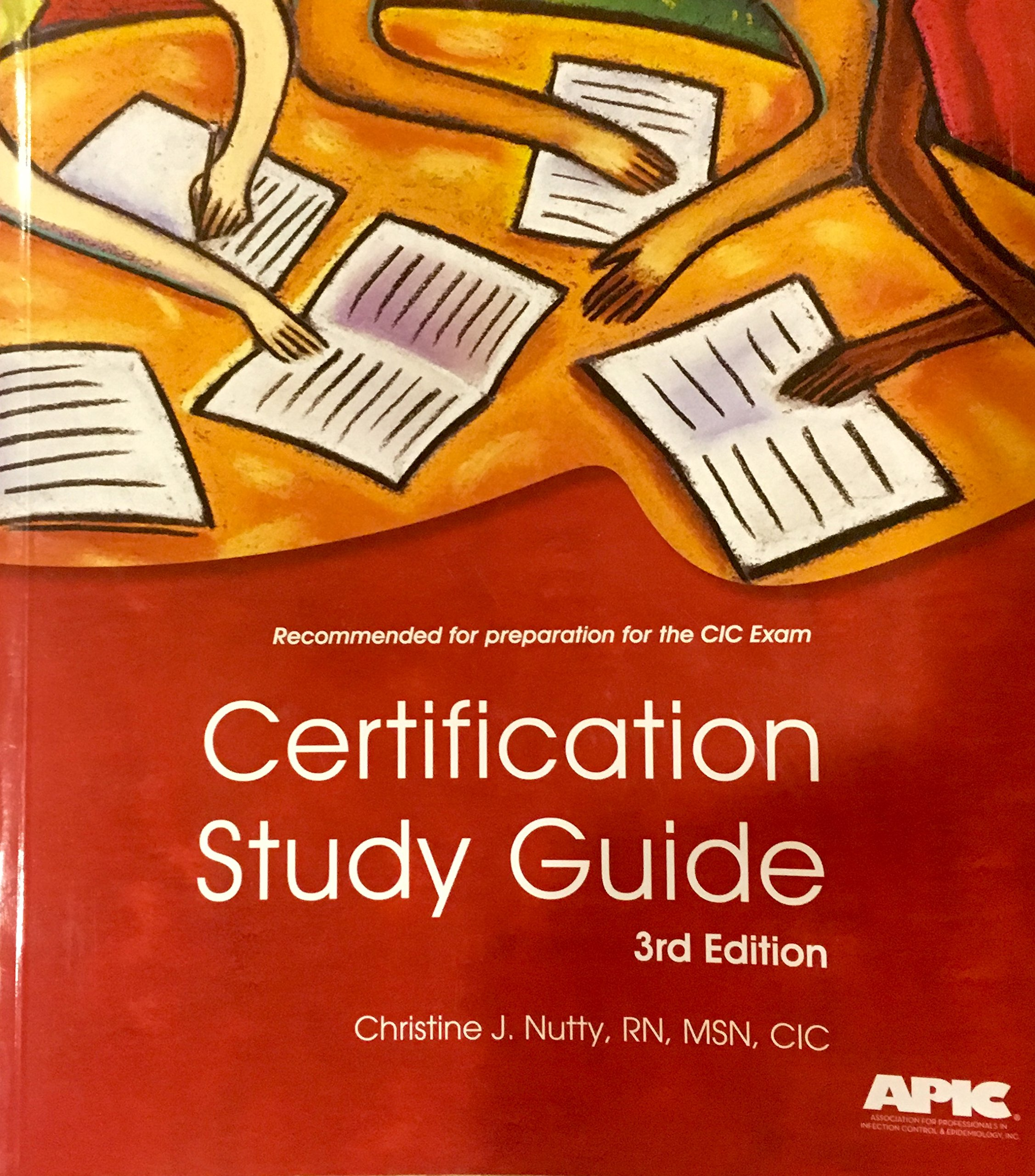 Cic Certification Study Guide Christine Nutty 9781933013251 Books