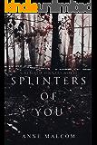 Splinters of You (Retired Sinners Book 1)