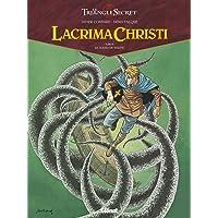 Lacrima Christi - Tome 03: Le Sceau de vérité