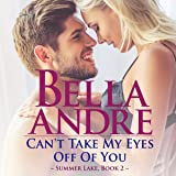 Can't Take My Eyes off of You: New York Sullivans Spinoff: Summer Lake, Book 2