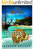 Haitian Gold (Tides of Fortune Book 3)